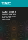 Aural Tests Book 1 from 2017 (Initial Grade 5) - Book