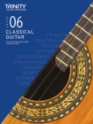 Trinity College London Classical Guitar Exam Pieces 2020-2023: Grade 6 - Book