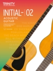 Trinity College London Acoustic Guitar Exam Pieces 2020-2023: Initial-Grade 2 - Book