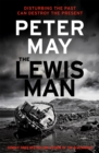 The Lewis Man : AN INGENIOUS CRIME THRILLER ABOUT MEMORY AND MURDER (LEWIS TRILOGY 2)