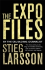 The Expo Files : Articles by the Crusading Journalist