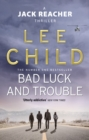 Bad Luck And Trouble : (Jack Reacher 11) - Book