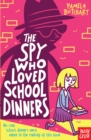 The Spy Who Loved School Dinners - eBook