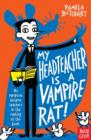 My Headteacher is a Vampire Rat - Book