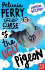 Petunia Perry and the Curse of the Ugly Pigeon - Book