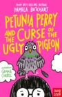 Petunia Perry and the Curse of the Ugly Pigeon - eBook