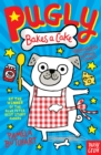 Pugly Bakes a Cake - Book
