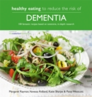Healthy Eating to Reduce The Risk of Dementia - Book