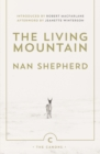 The Living Mountain : A Celebration of the Cairngorm Mountains of Scotland