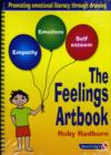 The Feelings Artbook : Promoting Emotional Literacy Through Drawing - Book