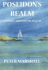 Poseidon's Realm : A Voyage Around the Aegean