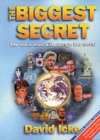 The Biggest Secret : The Book That Will Change the World
