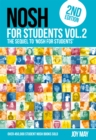 NOSH NOSH for Students Volume 2 : The Sequel to 'NOSH for Students'...Get the other one first! NOSH for Students 2 - Book