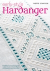 Early-Style Hardanger : Traditional Norwegian Whitework Embroidery