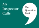 The Quotation Bank : An Inspector Calls - Book