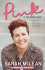 Pink Is The New Black : Healing the Hidden Scars of Breast Cancer: a Journey from Grief to Grace