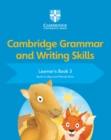 Cambridge Grammar and Writing Skills : Cambridge Grammar and Writing Skills Learner's Book 3
