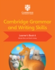 Cambridge Grammar and Writing Skills : Cambridge Grammar and Writing Skills Learner's Book 6