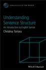 Understanding Sentence Structure : An Introduction to English Syntax