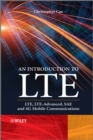 An Introduction to LTE : LTE, LTE-Advanced, SAE and 4G Mobile Communications