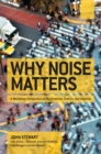 Why Noise Matters : A Worldwide Perspective on the Problems, Policies and Solutions