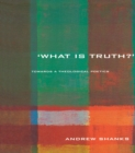 'What is Truth?' : Towards a Theological Poetics