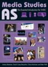 AS Media Studies : The Essential Introduction for WJEC
