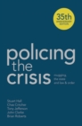 Policing the Crisis : Mugging, the State and Law and Order