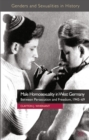 Male Homosexuality in West Germany : Between Persecution and Freedom, 1945-69