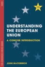 Understanding the European Union : A Concise Introduction
