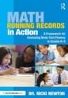Math Running Records in Action : A Framework for Assessing Basic Fact Fluency in Grades K-5 - Book