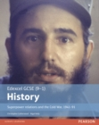 Edexcel GCSE (9-1) History Superpower relations and the Cold War, 1941-91 Student Book - Book