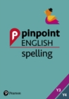 Pinpoint English Spelling Years 3 and 4 : Photocopiable Targeted Practice - Book