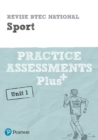 Revise BTEC National Sport Unit 1 Practice Assessments Plus - Book
