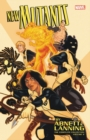 New Mutants By Abnett & Lanning: The Complete Collection Vol. 2