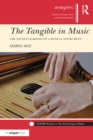 The Tangible in Music : The Tactile Learning of a Musical Instrument