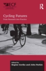 Cycling Futures : From Research into Practice