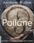 Poilane : The Secrets of the World-Famous Bread Bakery - Book