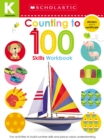 Kindergarten Skills Workbook: Counting to 100 (Scholastic Early Learners) - Book