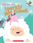 Sparkly New Friends: An Acorn Book (Unicorn and Yeti #1) - Book