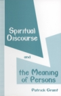Spiritual Discourse and the Meaning of Persons