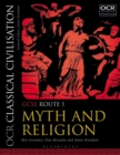 OCR Classical Civilisation GCSE Route 1 : Myth and Religion - Book