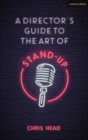 A Director's Guide to the Art of Stand-up