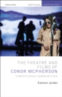 The Theatre and Films of Conor McPherson : Conspicuous Communities