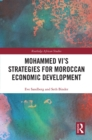 Mohammed VI's strategies for Moroccan Economic Development