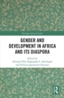 Gender and Development in Africa and Its Diaspora
