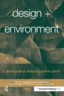 Design + Environment : A Global Guide to Designing Greener Goods