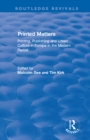 Printed Matters : Printing, Publishing and Urban Culture in Europe in the Modern Period