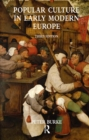 Popular Culture in Early Modern Europe