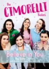 Believe in You : Big Sister Stories and Advice on Living Your Best Life - Book